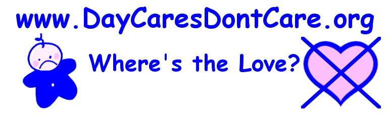 Daycares Don't Care bumper sticker/window cling